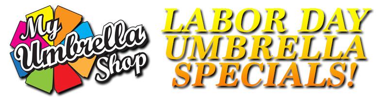 Labor Day Umbrella Specials